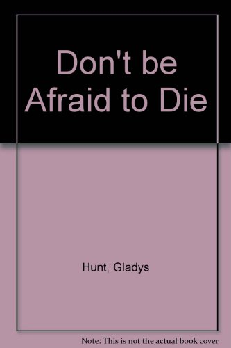 9780720803662: Don't be Afraid to Die