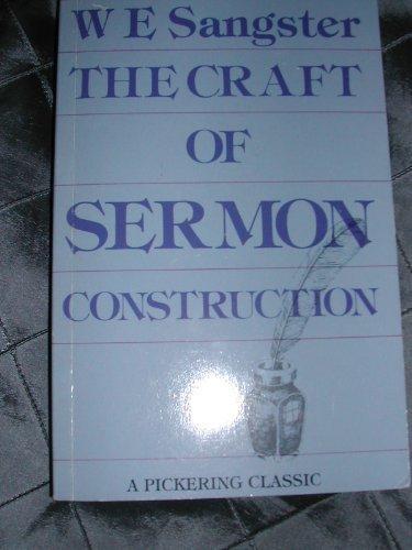 9780720804041: The Craft of Sermon Construction