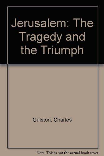 9780720804263: Jerusalem: The Tragedy and the Triumph