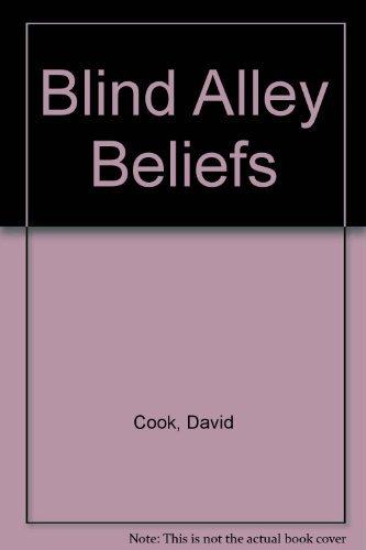 9780720804362: Blind Alley Beliefs