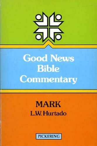 9780720805642: Mark (Good News Bible Commentaries)
