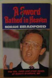 9780720805802: Sword Bathed in Heaven: Assassination of Robert Bradford, M.P. (Pickering paperbacks)