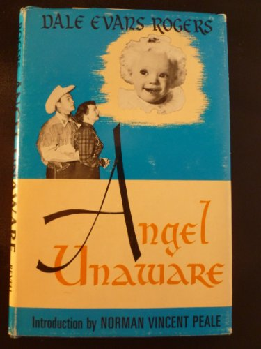 Angel Unaware: Rogers, Dale Evans