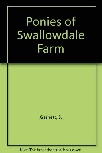 The Ponies of Swallowdale Farm