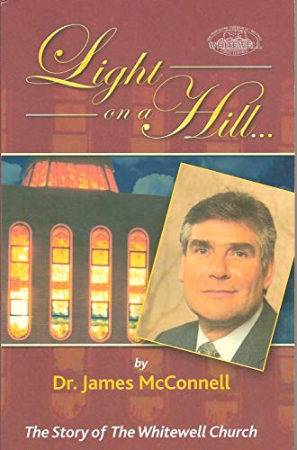9780720807004: Light on a hill: The story of the Whitewell Church