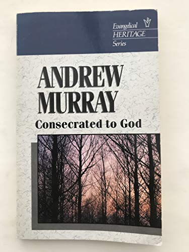 9780720807509: Consecrated to God (Evangelical Heritage)
