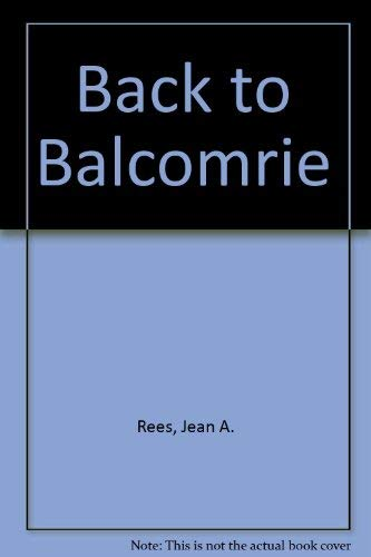 Back to Balcomrie: Rees, Jean A.