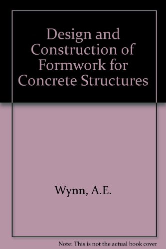 9780721008998: Design and Construction of Formwork for Concrete Structures