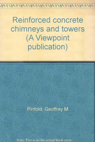 9780721009933: Reinforced Concrete Chimneys and Towers (A Viewpoint publication)