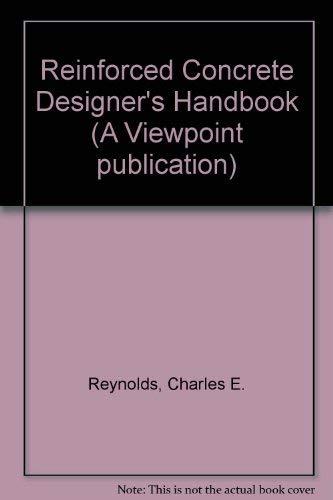 9780721011981: Reinforced Concrete Designer's Handbook[Sixth Edition 1961]
