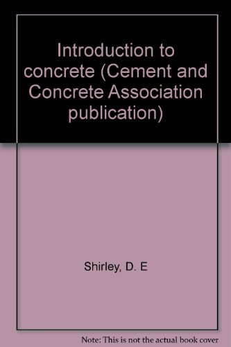 9780721013183: Introduction to concrete (Cement and Concrete Association publication)