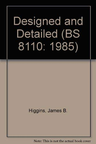 9780721013404: Designed and Detailed (BS 8110: 1985)