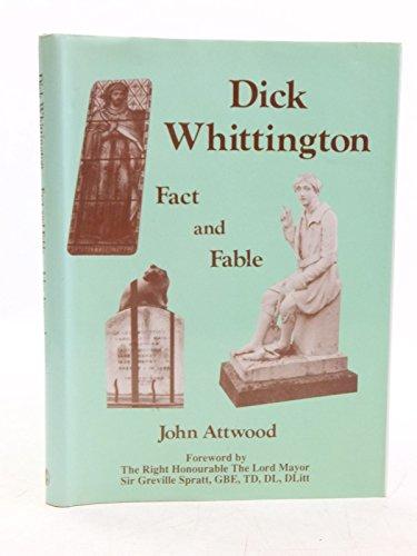 Dick Whittington Fact or Fable: Attwood John
