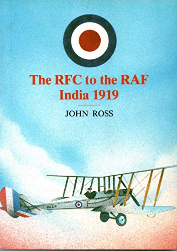 9780721207926: Royal Flying Corps to the R.A.F., India, 1919