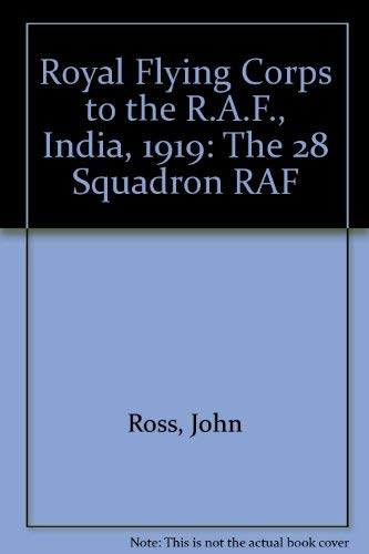 The RFC to the RAF India 1919