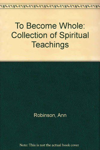 9780721208046: To Become Whole: Collection of Spiritual Teachings