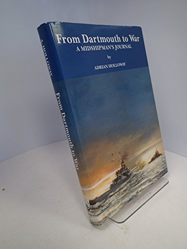 9780721208534: From Dartmouth to War: A Midshipman's Journal