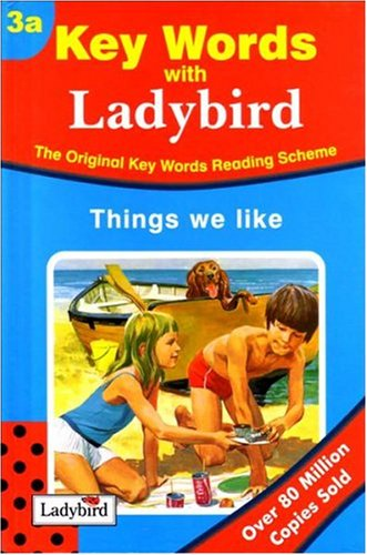 Things We Like (Ladybird Key Words Reading: W. Murray