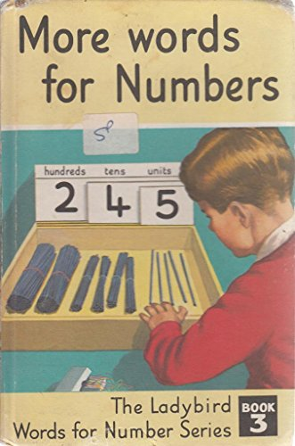 More Words for Numbers (The Ladybird Words: McNally, J.; Murray,