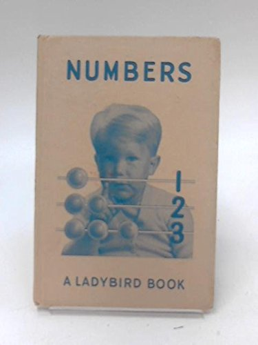 NUMBERS - a Ladybird Learning To Read Book (Series 563): Gagg, M.E.; illus by G. Robinson