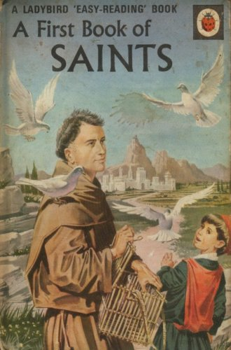 A First Book of Saints (Ladybird Series 606A)