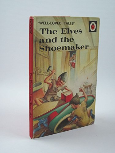 9780721400785: The Elves And the Shoemaker (Anniversary Edition)