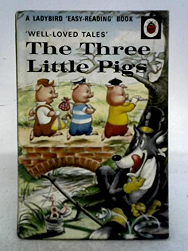 The Three Little Pigs (Well Loved Tales) (9780721400815) by Ladybird Series
