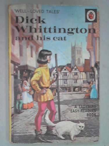 Dick Whittington and His Cat (Well Loved: Ladybird Series