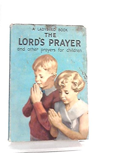 Lord's Prayer and Other Prayers for Children
