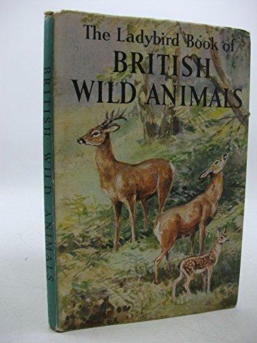9780721400952: British Wild Animals (A Ladybird book series 536)