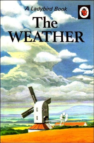 9780721401010: The Weather (Ladybird Natural History Series 536)