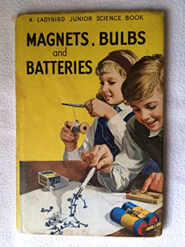 9780721401188: Magnets, Bulbs and Batteries (Junior Science)