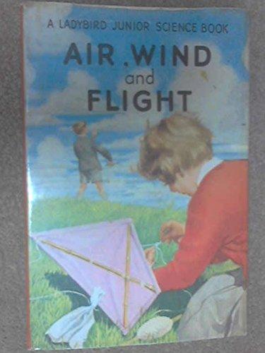 9780721401201: Air Wind and Flight (Junior Science)