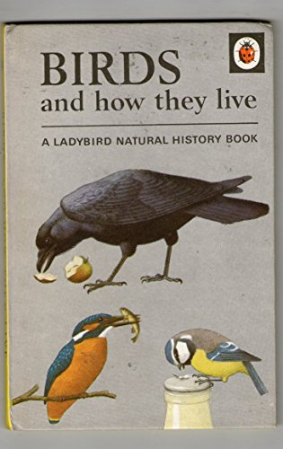 9780721401249: Birds and How They Live (A Ladybird Natural History, Series 651)