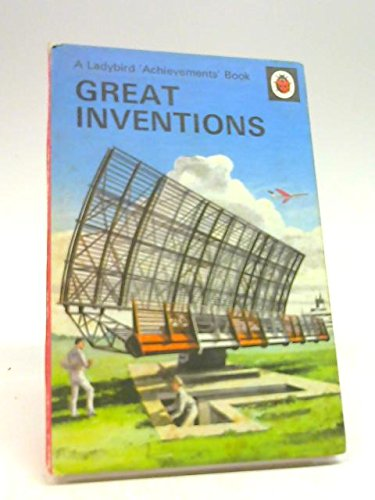 Great Inventions (A Ladybird Achievements Book): Bowood, Richard