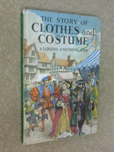 The Story of Clothes and Costume