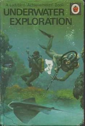 Underwater Exploration (Achievements S): Richard Bowood