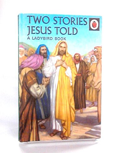 Two Stories Jesus Told: Lucy Fitch Perkins