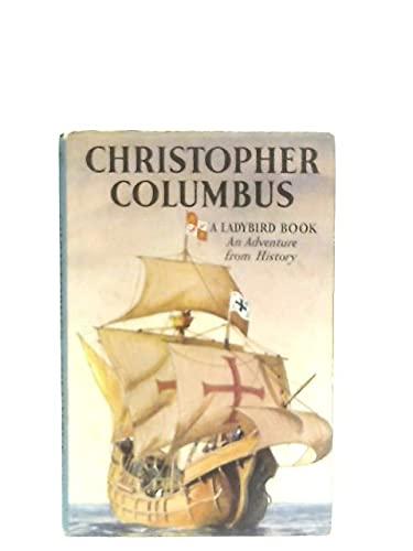 Christopher Columbus (Great Explorers): Ladybird Books
