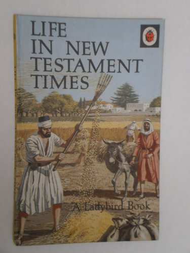 Life in New Testament Times