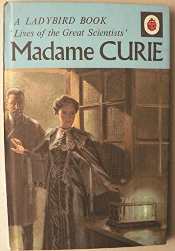 9780721402376: Madame Curie (A Ladybird book, lives of the great scientists)