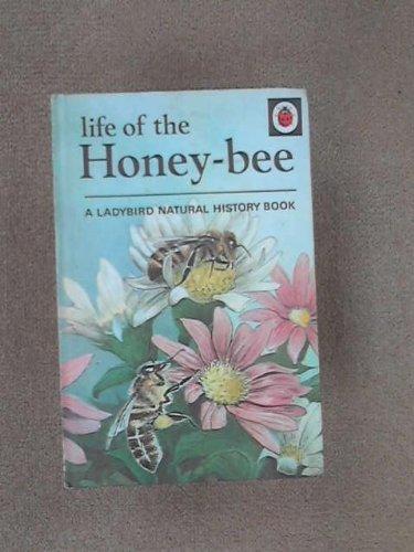 9780721402444: Life of the Honey-Bee
