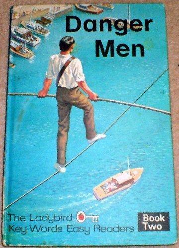 9780721402505: Ladybird Key Words Easy Readers: Danger Men Bk. 2
