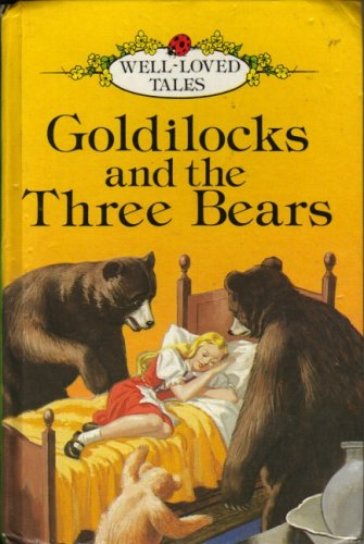9780721402697: Goldilocks And the Three Bears (Well-loved Tales S.)
