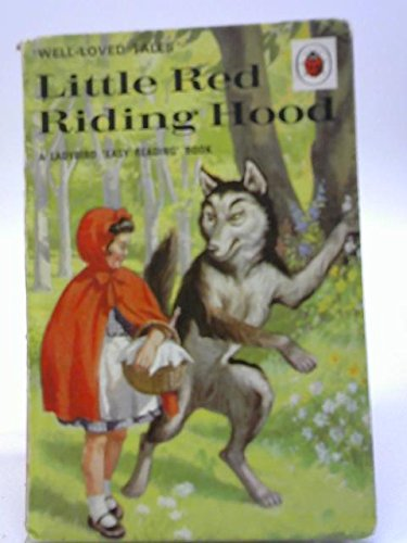 Little Red Riding Hood (Well Loved Tales): Ladybird