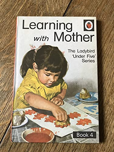 9780721402758: Learning with Mother (Ladybird 'Under Five' Series, Vol. 4)