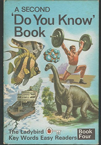 9780721402789: A Second Do You Know Book: Second Do You Know Book Bk. 4 (A ladybird key words easy reader)