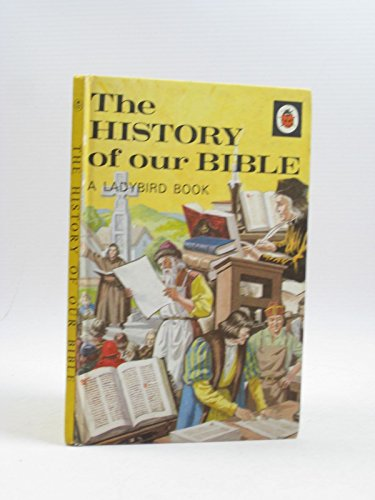 9780721402895: The History of Our Bible (A Ladybird book)
