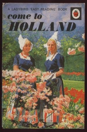 9780721402970: Come to Holland (Easy Reading Books)