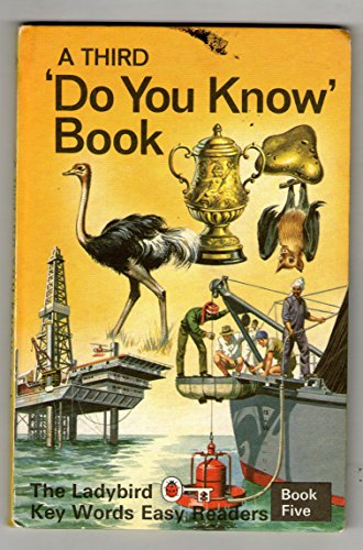 9780721403052: A Third Do You Know Book: Third Do You Know Book Bk. 5 (A ladybird key words easy reader)